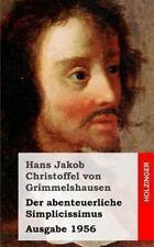 Der Abenteuerliche Simplicissimus : (Ausgabe 1956) by Hans Jakob Christoph...