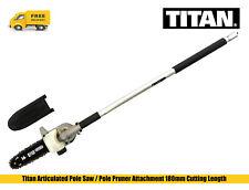 Titan TTL650GDA Articulated Pole Saw/Pole Pruner Attachment 180mm Cutting Length