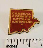 Little League Baseball Pin(s):(1) Carroll County Little League -