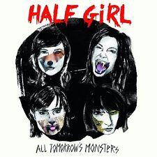 HALF GIRL - ALL TOMORROW'S MONSTERS   CD NEU