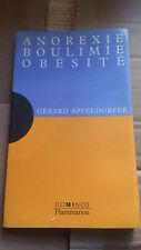 Anorexie, Boulimie, Obesite - Gerard Apfeldorfer - Dominos
