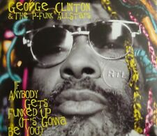GEORGE CLINTON & THE P-FUNK ALLSTARS : IF ANYBODY GETS FUNKED UP - [ CD MAXI ]