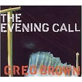 Greg Brown - Evening Call (2006)