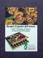 K575- Advertising Pubblicità -1973- CASTAGNE DI BOSCO CIOCCOLATO PERUGINA