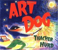 Art Dog (Trophy Picture Books (Paperback)) by Thacher Hurd