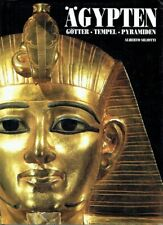 Alberto Siliotti - Ägypten, Götter, Tempel, Pyramiden