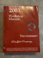 2003 Ford Thunderbird Factory Shop Service Repair Workshop Manual