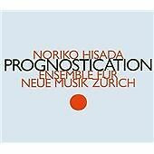 Noriko Hisada: Prognostication, Ensemble Für Neue Musik Zürich CD | 075215601632