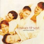 Take That - Everything Changes (2006) ACC 362