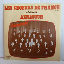 LES CHOEURS DE FRANCE Chantent AZNAVOUR Camarade ZB 8647