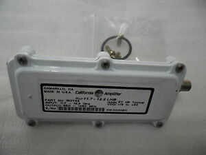 California Amplifier 150743 KU Band KU-11.7 - 12.2 GHz LNB 950- 1450 MHz 57 dB