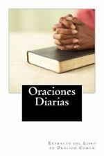 Oraciones Diarias : Extracto Del Libro de Oracion Comun by Wendy Coulson...