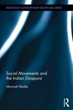 Routledge Contemporary South Asia: Social Movements and the Indian Diaspora...