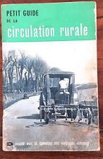 Petit guide de la circulation rurale - 1954 - Editions ESF.  (citroen traction)