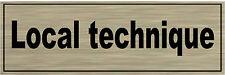 1 plaque aluminium brossé Signalétique de porte- Local-technique