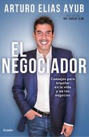Libro El negociador: Consejos para triunfar en la vida y en los negocios