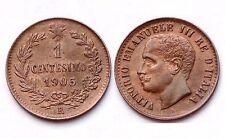 1 Centesimo 1905 R. Italie/ Italia. Vittorio Emanuele III°. Bronze. SUP-SPL