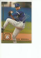 TURK WENDELL Autographed Signed 1994 Bowman card Chicago Cubs COA
