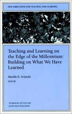 Teaching and Learning On the Edge of the Millennium: Building On What We Have
