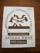 1995 CATALOGUE OF ANTIQUE TOOLS 1995 EDITION MARTIN DONNELLY