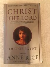 Christ the Lord: Out of Egypt: A Novel, Rice, Anne, Good Book