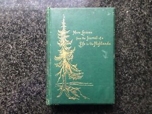 Queen Victoria More Leaves Journal of A Life in the Highlands 1862-1882 1st 1884