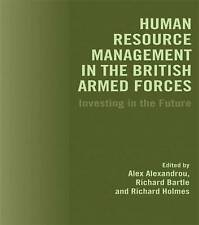 Human Resource Management in the British Armed Forces: Investing in the Future