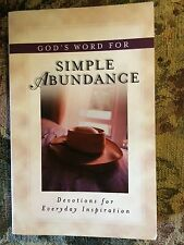 God's Word for Simple Abundance: Devotions for Everyday Inspiration by Nancy Dic