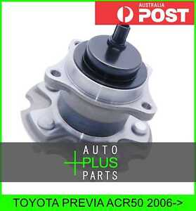 Fits TOYOTA PREVIA ACR50 Rear Wheel Bearing Hub