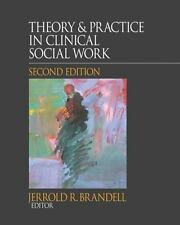 Theory & Practice in Clinical Social Work (2010, Hardcover)