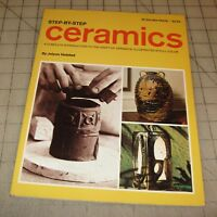 1967 Step-By-Step CERAMICS By Jolyon Hofsted Booklet/Magazine in GD++ Condition