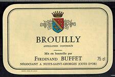 Etiquette de Vin - Alcool - Brouilly - F.Buffet - New - Never Stuck - Réf.n°240
