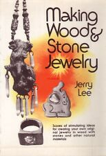 Making Wood & Stone Jewelry by Jerry Lee - stimulating ideas for creating