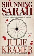 Shunning Sarah: A Novel, Kramer, Julie,1451664648, Book, Good