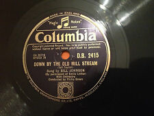 "BILL JOHNSON ""Down By The Old Mill Stream""/""Galway Bay"" 78rpm 10"" 1948 NMINT+"