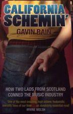 California Schemin' Gavin Bain (2010 Paperback)