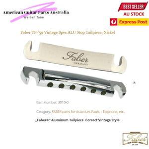 Tail Stop Vintage Spec ALU , Correct 59 vintage Style fits Epiphone, Jap Models