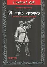 G. Padovan - IL MITO EUROPEO - Le culture che ci hanno preceduto