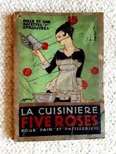 1915 LA CUISINIERE FIVE ROSES POUR PAIN ET PATISSERIE COOKBOOK RECIPE BOOK
