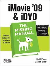 iMovie '09 & iDVD: The Missing Manual, Miller, Aaron, Pogue, David, Good Book