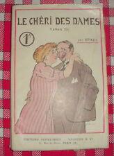 CURIOSA LE CHERI DES DAMES ROMAN GAI DE SPADA EO 1909