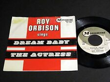 45 & Pic Sleeve ROY ORBISON Dream Baby / The Actress MONUMENT 45-456