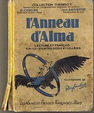L'anneau d'Alma * RAY LAMBERT * SAUVESTRE / CERCIER  1946 * lecture et français