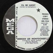 Country Promo Nm! 45 Herman Lee Montgomery - I'Ll Be Lucky / Watch Out Woman On