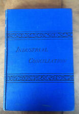 industrial Conciliation Henry Crompton 1876 Scarce First Edition