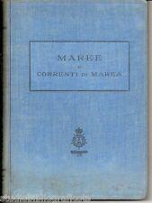 Tenani ; MAREE E CORRENTI DI MAREA Istituto Idrografico della Regia Marina 1940