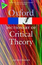 A Dictionary of Critical Theory (Oxford Quick Reference) by Buchanan, Ian