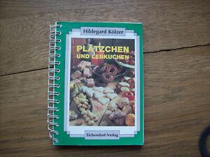 Hildegard KÖLZER Plätzchen und Lebkuchen *kt. illustriert 1993*sauberes Exemplar