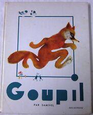 GOUPIL - Par SAMIVEL - Le Roman de Renard - Edition Delagrave 1980
