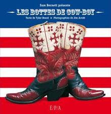 Les bottes de Cow-boy - Tyler Beard - San Bernett - EPA